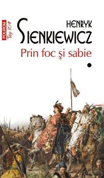 Prin foc si sabie. Vol I+II-Henryk Sienkiewicz imagine