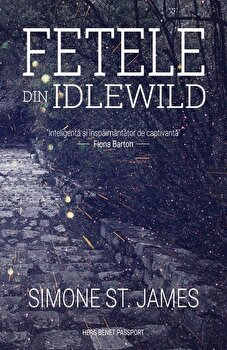 Fetele din Idlewild/Simone St. James imagine