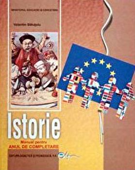 Istorie a XI-a . Manual pentru an de completare/Valentin Balutoiu imagine elefant.ro