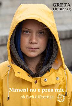 Nimeni nu e prea mic sa faca diferenta/Greta Thunberg imagine elefant.ro 2021-2022