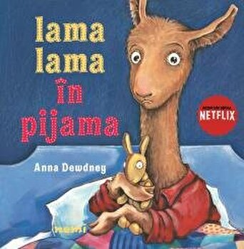 Lama Lama in pijama/Anna Dewdney imagine elefant 2021