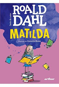 Matilda/Roald Dahl imagine elefant.ro 2021-2022