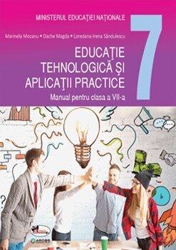 Educatie tehnologica si aplicatii practice. Manual pentru clasa a VII-a/Marinela Mocanu, Magda Dache, Loredana-Irena Sandulescu