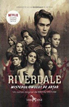 Riverdale. Misterul Omului de Artar (Vol.3)/Micol Ostow poza cate