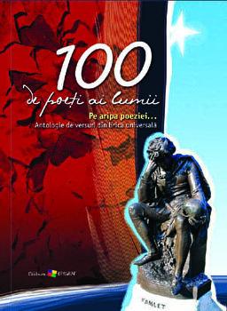 100 de poeti ai lumii. Pe aripa poeziei. Antologie de versuri din lirica universala/Ala Bujor imagine elefant.ro 2021-2022