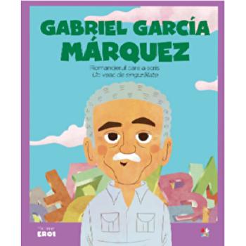 Micii eroi. Gabriel GarcIa Marquez/***