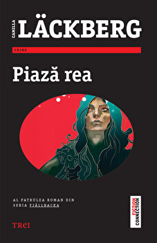 Piaza rea/Camilla Lackberg imagine