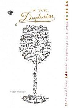 In vino duplicitas/Peter Hellman imagine elefant.ro 2021-2022