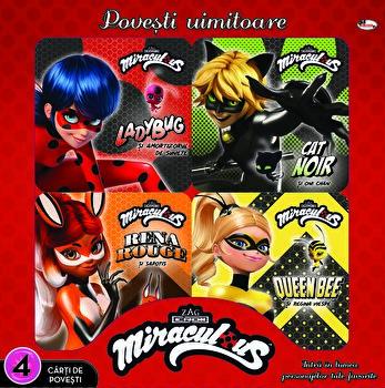 Povesti uimitoare. 4 carti de povesti - Miraculous/Zag Miraculous