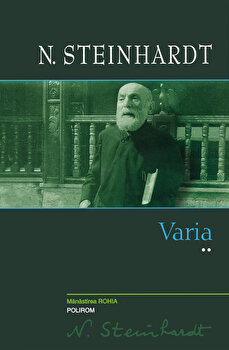 Varia - vol. II/N. Steinhardt imagine elefant.ro 2021-2022