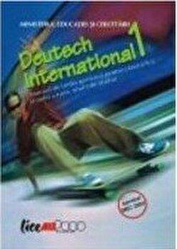 Deutsch international 1. Manual (anul I de studiu, limba a treia) Clasa a IX-a/J. Weigmann, Karl Heinz Bieler,Sylvie Schenk, Silvia Florea, Adriana Gheorghe