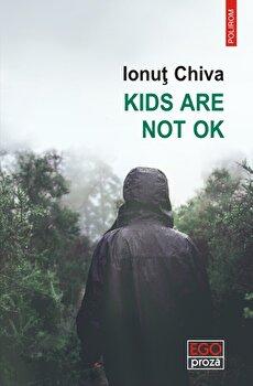 Kids are not OK-Ionut Chiva imagine