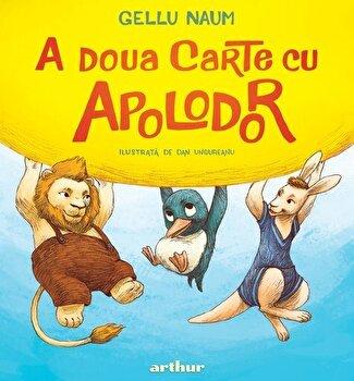 A doua carte cu Apolodor/Gellu Naum
