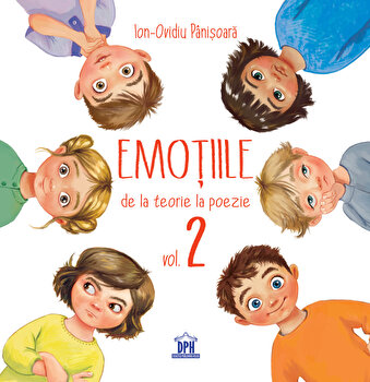 Emotiile - de la teorie la poezie - volumul 2/Ion Ovidiu Panisoara