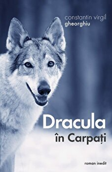 Dracula in Carpati/Constantin Virgil Gheorghiu