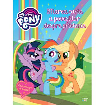 My little pony. Marea carte a povestilor despre prietenie/***
