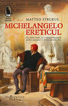 Michelangelo ereticul/Matteo Strukul imagine elefant 2021
