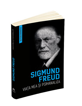 Viata mea si psihanaliza. Autobiografia/Freud Sigmund imagine elefant.ro 2021-2022