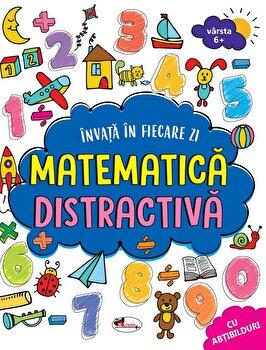 Invata in fiecare zi matematica distractiva/***