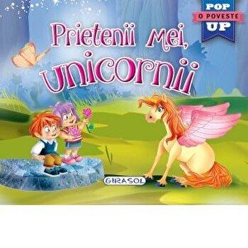 Pop-up -Prietenii mei, unicornii/***