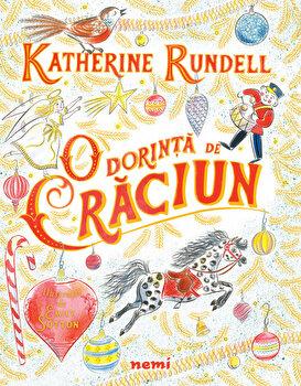 O dorinta de Craciun/Emily Sutton , Katherine Rundell