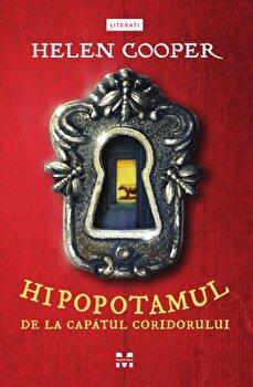 Hipopotamul de la capatul coridorului/Helen Cooper imagine