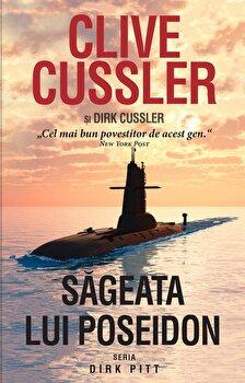 Imagine Sageata Lui Poseidon (seria Dirk Pitt) - Editie De Buzunar - clive Cussler,
