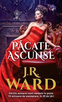 Pacate ascunse/JR Ward