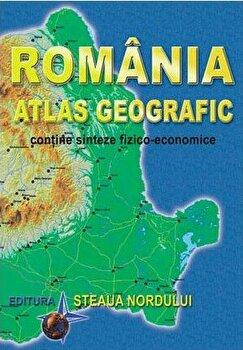 Romania. Atlas geografic. Contine sinteze fizico-economice/Marius Lungu