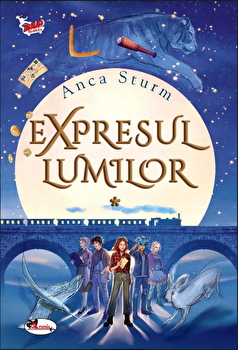 Expresul lumilor/Anca Ssturm imagine