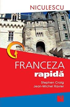 Franceza rapida/Stephen Craig, Jean-Michel Ravier imagine elefant.ro