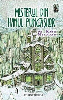 Misterul din Hanul Pungasilor/Kate Milford