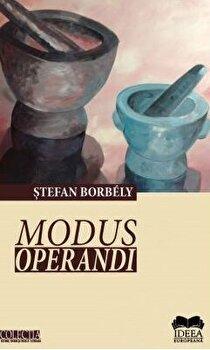 Modus operandi/Stefan Borbely imagine elefant.ro