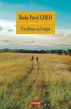 Un drum cu Ceapa-Radu Pavel Gheo imagine