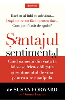 Santajul sentimental/Susan Forward imagine elefant.ro 2021-2022