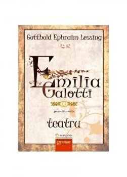 Emilia Galotti/Gotthold Ephraim Lessing