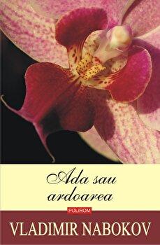 Ada sau ardoarea (editia 2019)-Vladimir Nabokov imagine