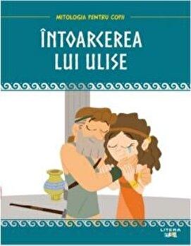 Mitologia pentru copii. Intoarcerea lui Ulise/***