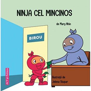 Ninja cel mincinos - Carte/Mary Nhin