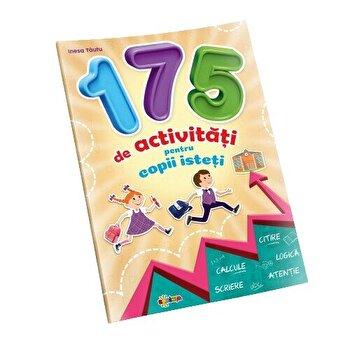 175 de activitati pentru copii isteti/Inesa Tautu