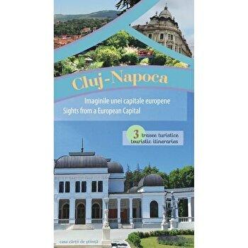 Cluj-Napoca - Imaginile unei capitale europene. 3 trasee turistice/Casa Cartii de stiinta imagine elefant.ro 2021-2022