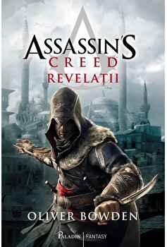 Assassins creed 4 - Revelatii/Oliver Bowden