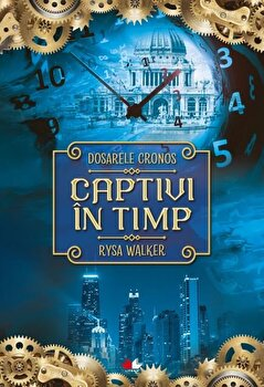 Captivi in timp/Rysa Walker