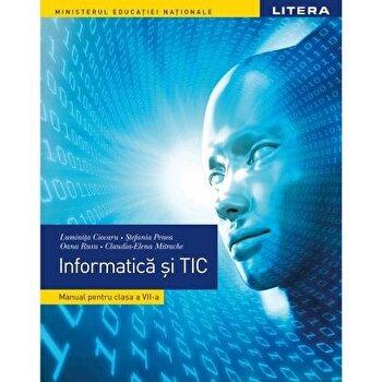 Manual. Informatica si TIC. Clasa a VII-a/Luminita Ciocaru, Stefania Penea, Oana Rusu, Claudia Elena Mitrache