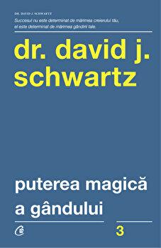 Puterea magica a gandului/Dr. David J. Schwartz imagine elefant.ro 2021-2022