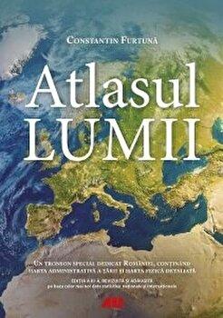 Atlasul lumii/Constantin Furtuna