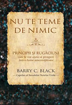 Nu te teme de nimic/Barry C. Black imagine