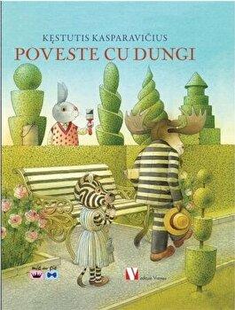 Poveste cu dungi/Kestutis Kasparavicius