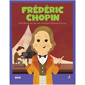 Micii eroi. Frederic Chopin/***