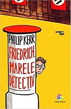 Friedrich, marele detectiv/Philip Kerr